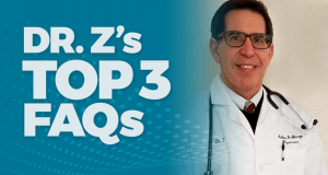 Dr. Z's Top 3 FAQs